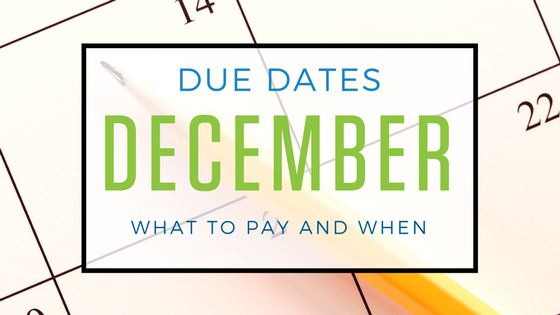 December 2017: Important Tax Dues Dates You Need to Know About