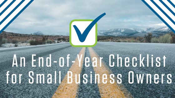 An End of Year Checklist for Small Business Owners